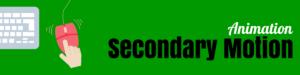 Animating Secondary motion - image